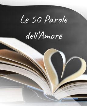 Le 50 parole dell'amore